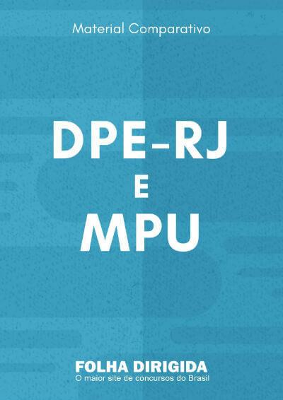 Como aproveitar os estudos do MPU para o concurso DPE-RJ